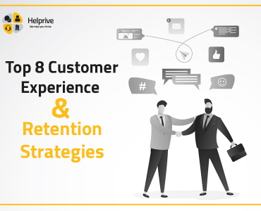 Top 8 Customer Experience and Retention Strategies