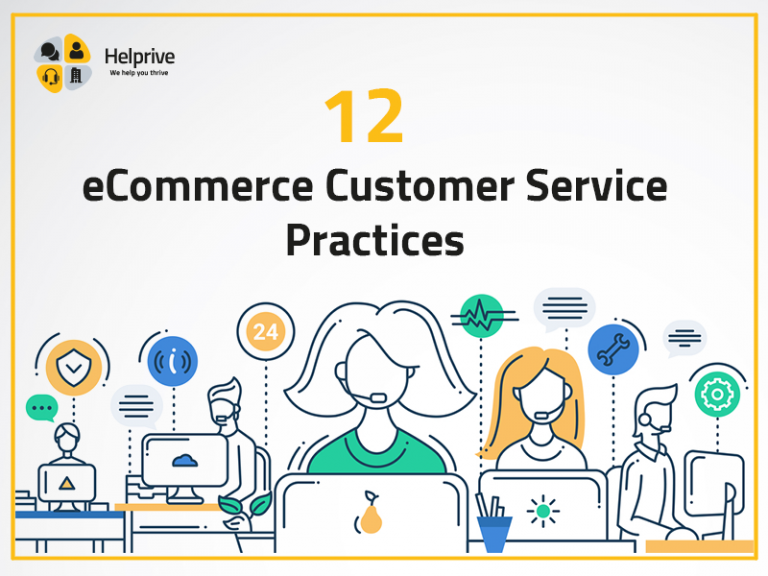 12 eCommerce Customer Service Practices In 2021